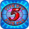Five Pay (5x) Slot Machine